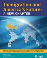 Independent task force on immigration and americas future amid continuing inability to fix the nations overburdened immigration system in 2005 mpi convened the independent task force on immigration and americas malvernweather Images