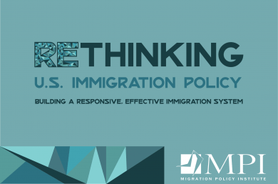 Rethinking U S  Immigration Policy: Building a Responsive