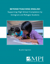 Beyond Teaching English: Supporting High School Completion by Immigrant and Refugee Students