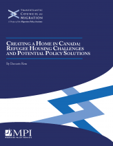 Cover of the report Creating a Home in Canada: Refugee Housing Challenges and Potential Policy Solutions