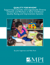 Quality for Whom? Supporting Culturally and Linguistically Diverse Children and Workers in Early Childhood Quality Rating and Improvement Systems