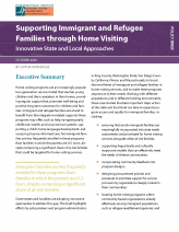 Supporting Immigrant and Refugee Families through Home Visiting: Innovative State and Local Approaches