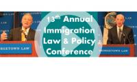 13th Annual Immigration Law  Policy keynotes