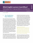 Which English Learners Count When? Understanding State EL Subgroup Definitions in ESSA Reporting