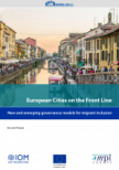 European Cities on the Front Line: New and Emerging Governance Models for Migrant Inclusion