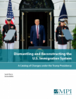 Dismantling and Reconstructing the U.S. Immigration System: A Catalog of Changes under the Trump Presidency