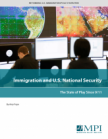 Immigration and U.S. National Security: The State of Play Since 9/11