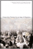 cover book Citizenship_Policies_for_an_Age_of_Migration