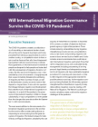 Will International Migration Governance Survive the COVID-19 Pandemic?