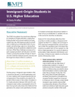Immigrant-Origin Students in U.S. Higher Education: A Data Profile