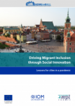 Driving Migrant Inclusion through Social Innovation: Lessons for Cities in a Pandemic