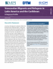 Venezuelan Migrants and Refugees in Latin America and the Caribbean: A Regional Profile