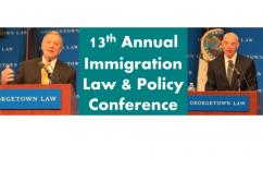 13th Annual Immigration Law & Policy keynotes